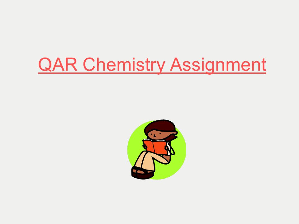 QAR Chemistry Assignment