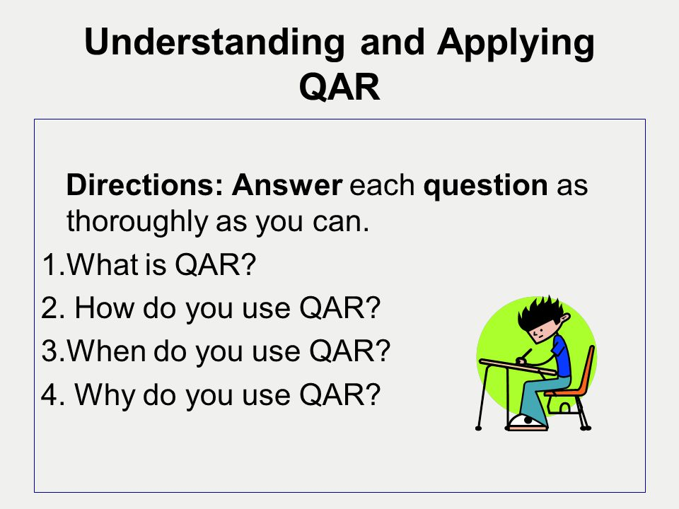 Understanding and Applying QAR