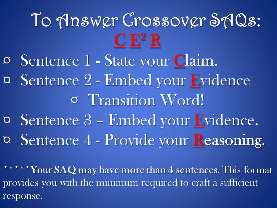 To Answer Crossover SAQs: