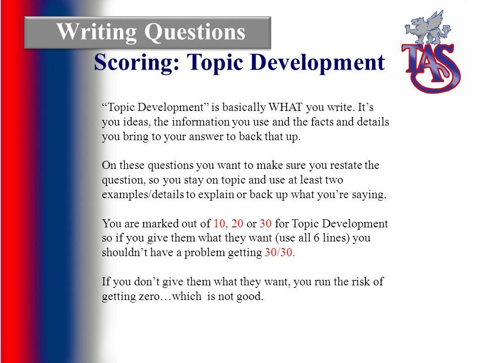 Scoring: Topic Development