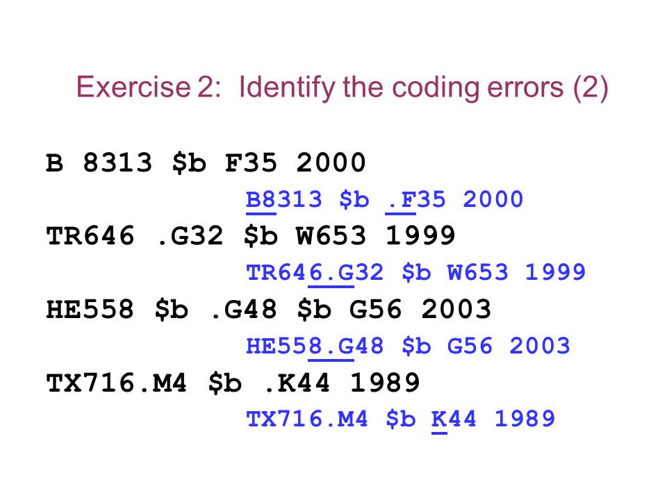 Exercise 2: Identify the coding errors (2)