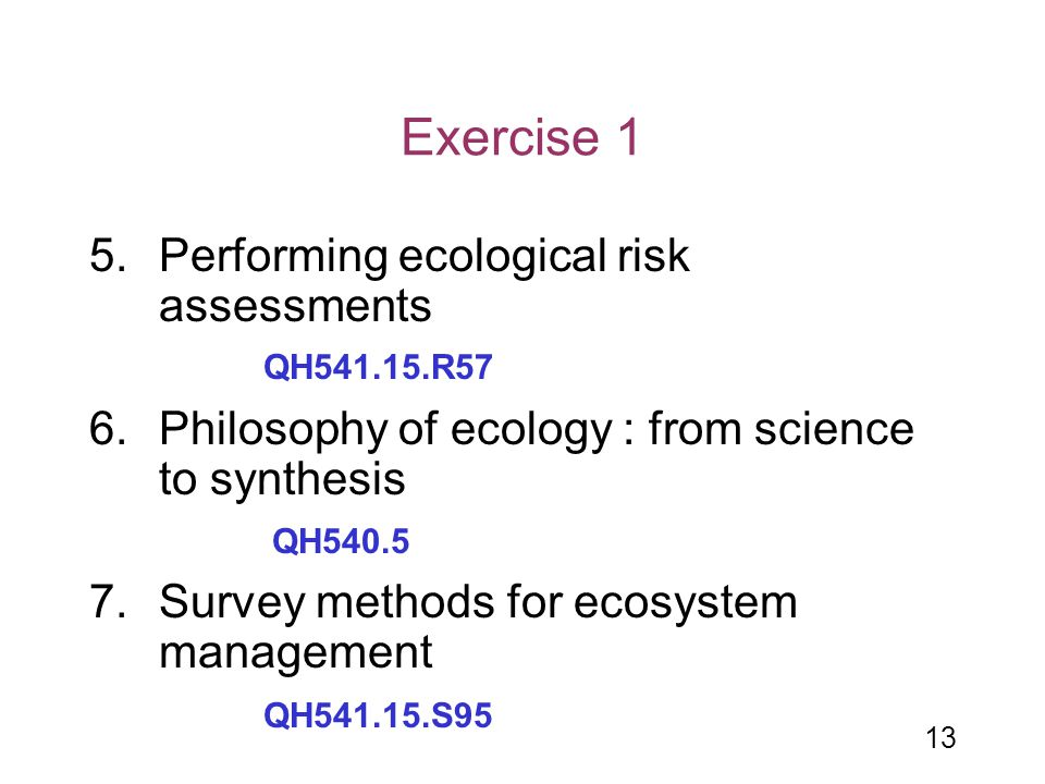 Exercise 1 Performing ecological risk assessments