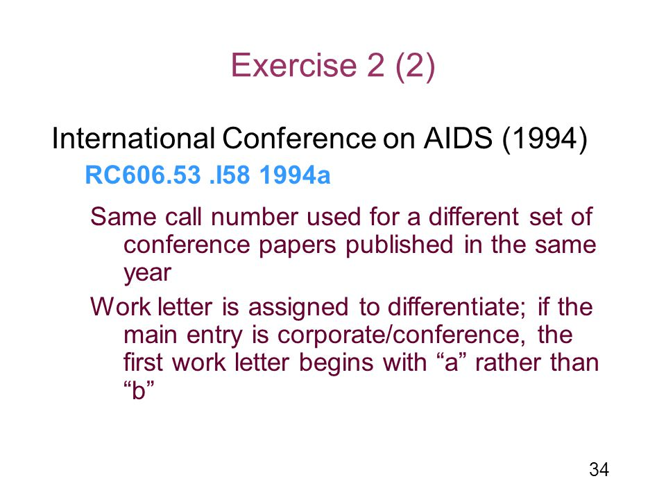 Exercise 2 (2) International Conference on AIDS (1994)