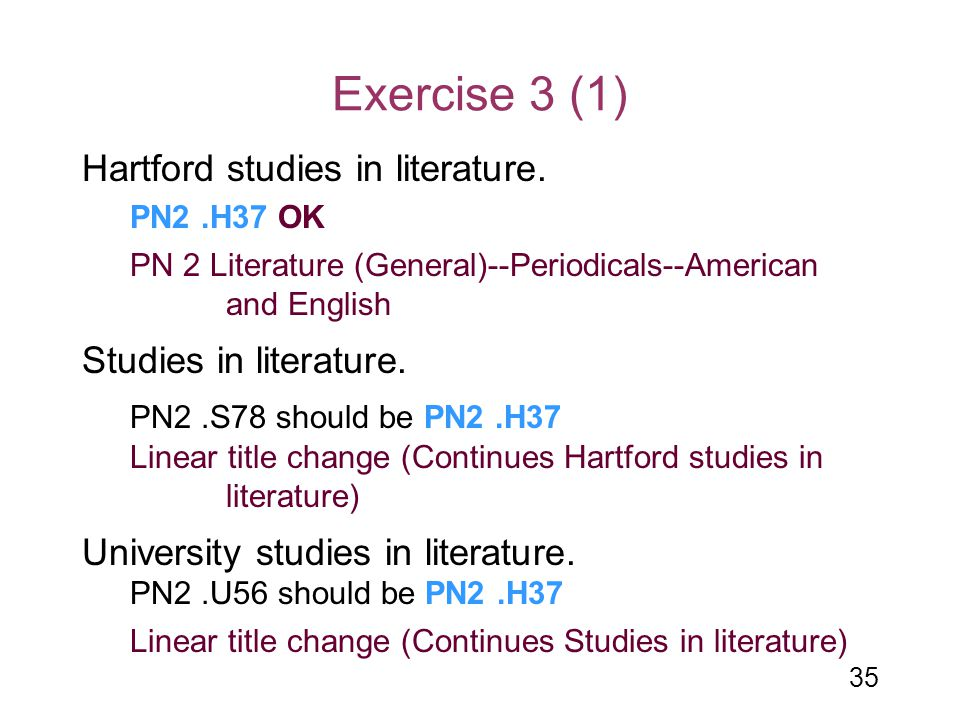Exercise 3 (1) Hartford studies in literature. Studies in literature.