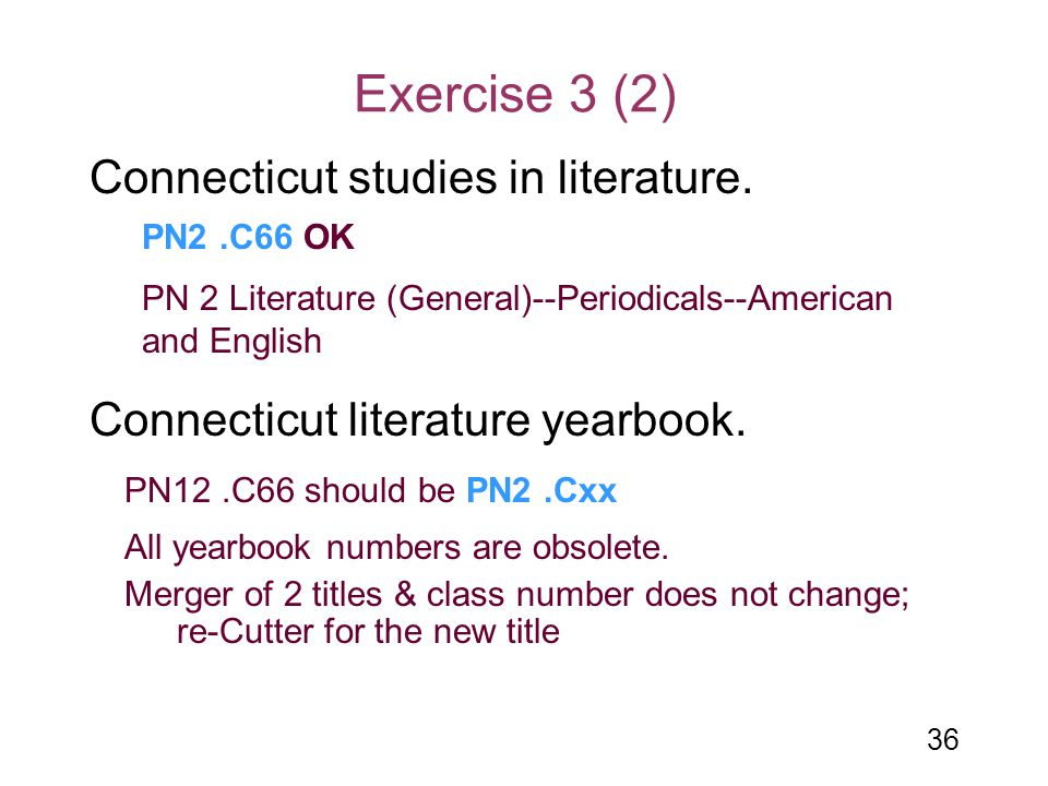 Exercise 3 (2) Connecticut studies in literature.