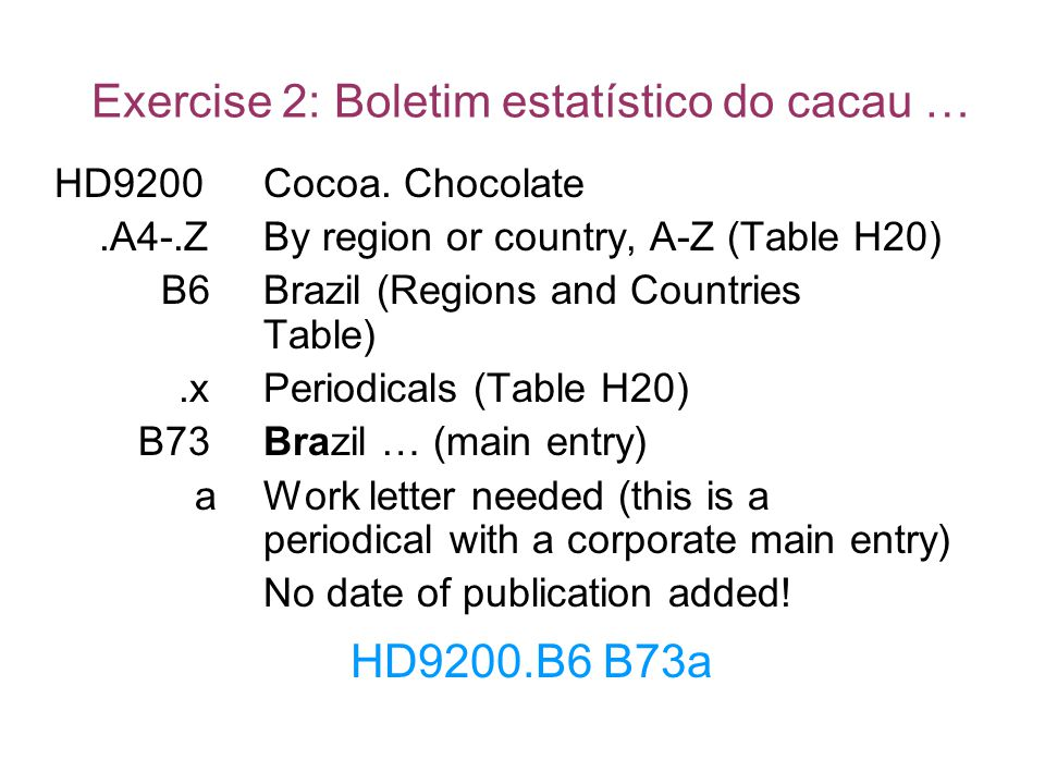 Exercise 2: Boletim estatístico do cacau …