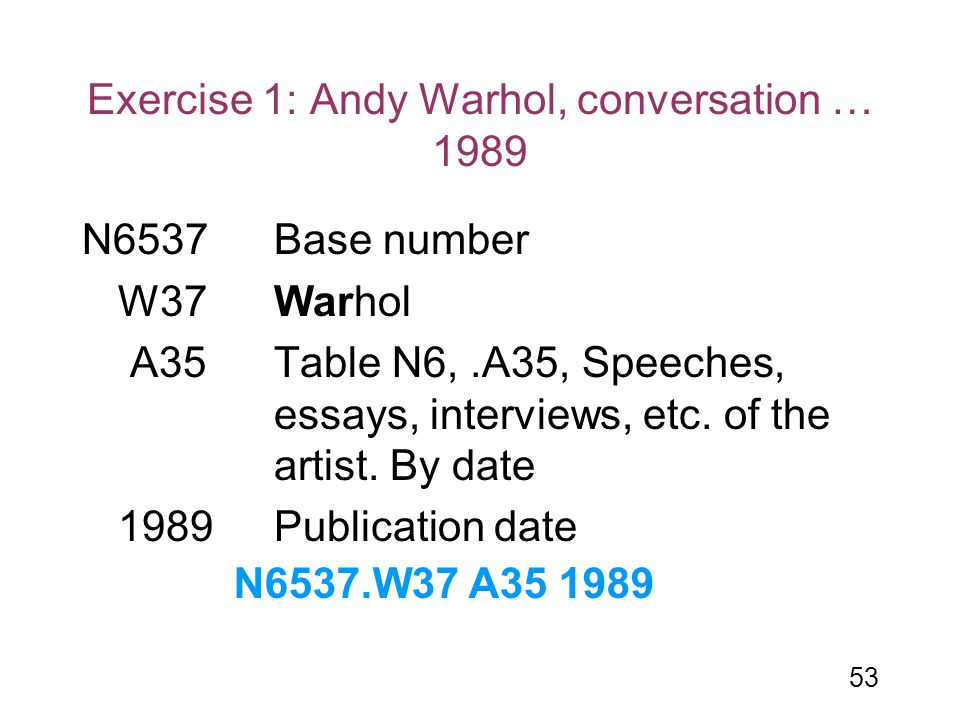 Exercise 1: Andy Warhol, conversation … 1989
