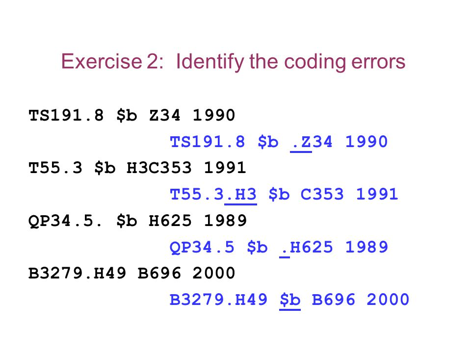 Exercise 2: Identify the coding errors