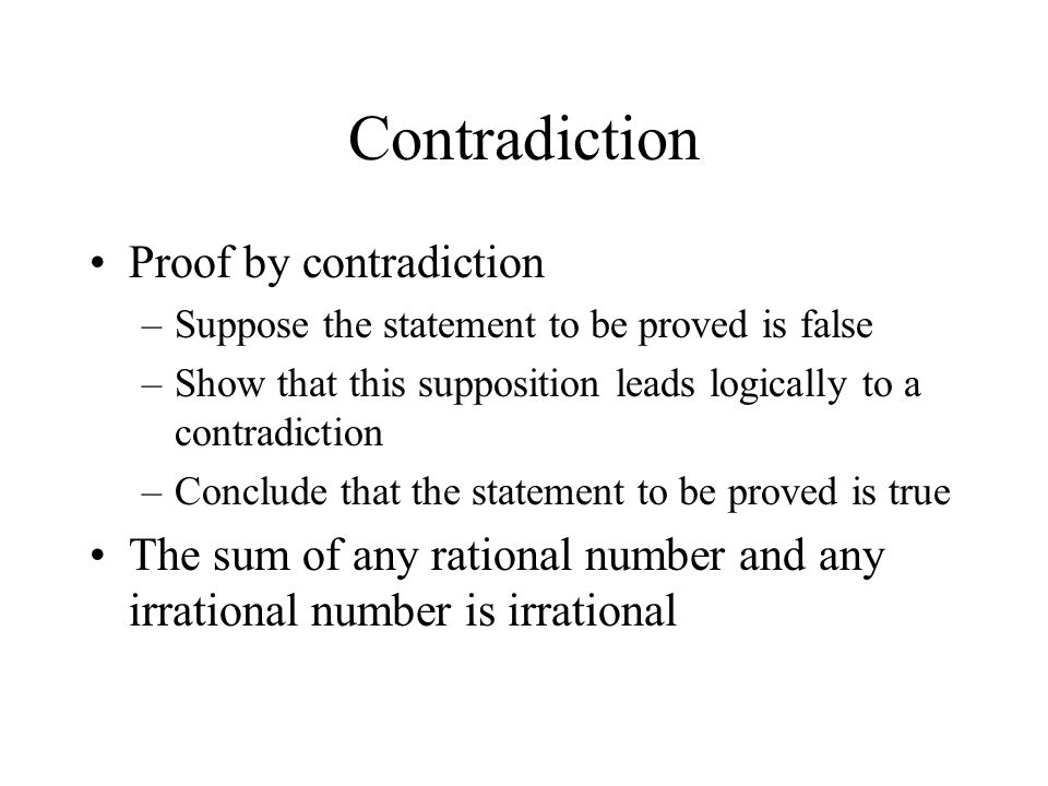 Contradiction Proof by contradiction