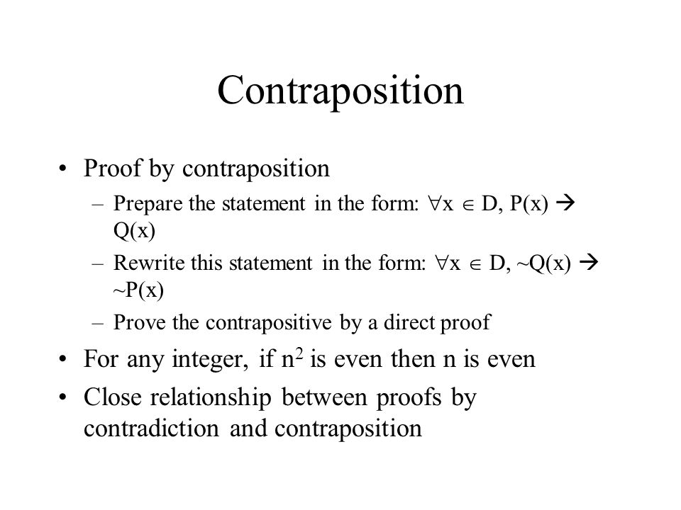 Contraposition Proof by contraposition