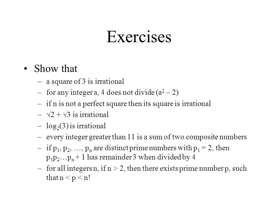 Exercises Show that a square of 3 is irrational
