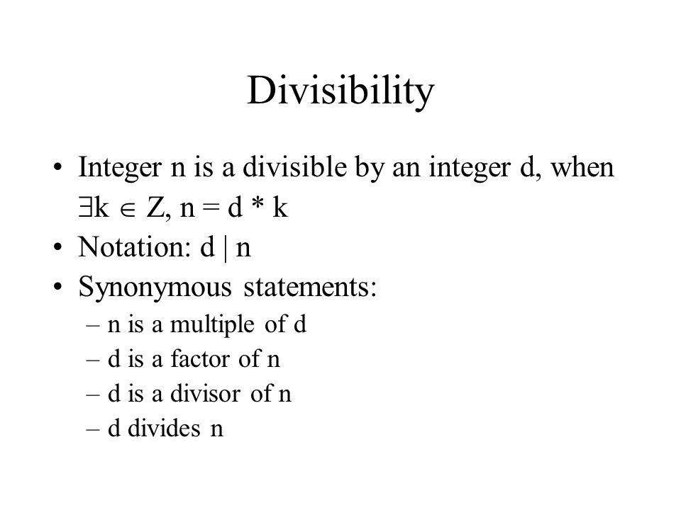 Divisibility Integer n is a divisible by an integer d, when