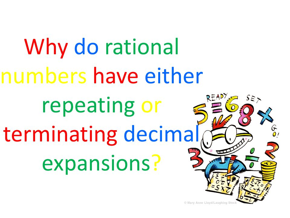 Why do rational numbers have either repeating or terminating decimal expansions
