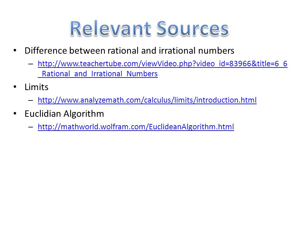 Relevant Sources Difference between rational and irrational numbers