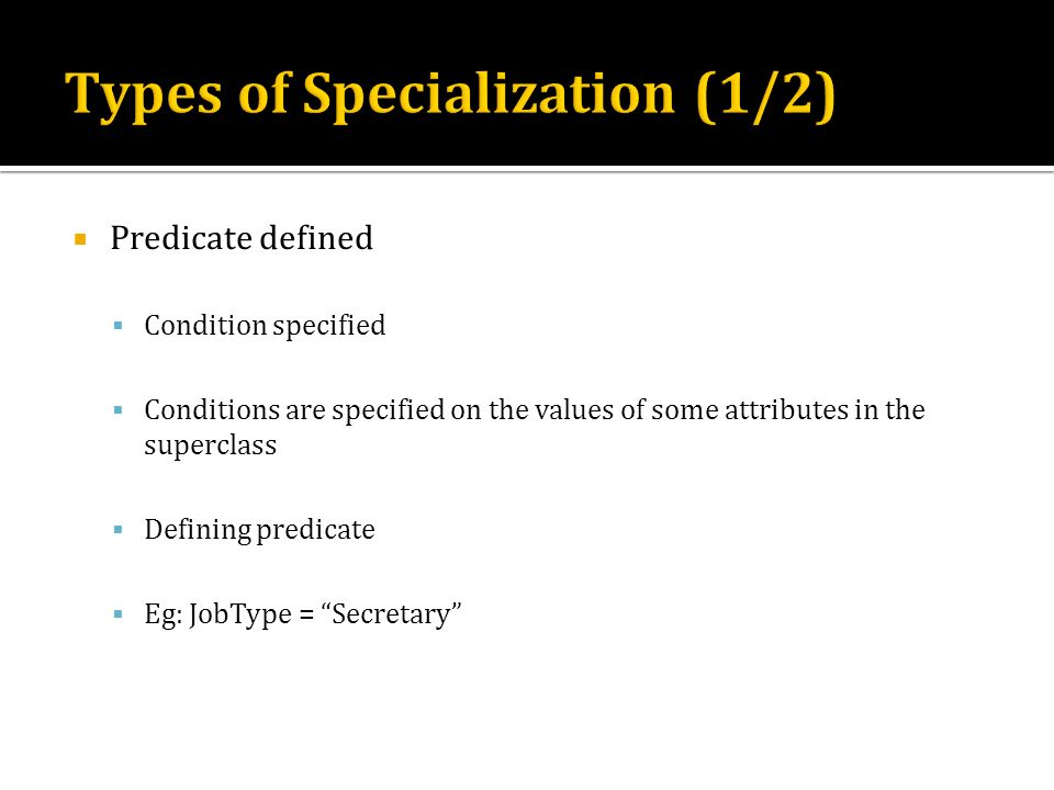 Types of Specialization (1/2)
