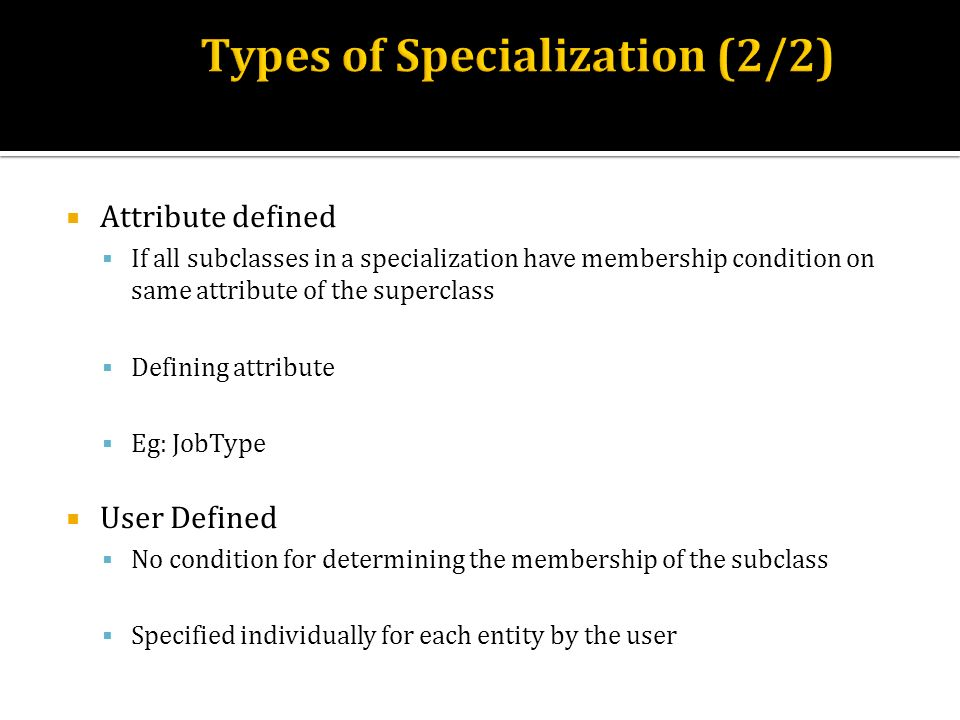 Types Types of Specialization (2/2) (1/2)
