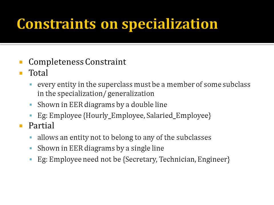 Constraints on specialization