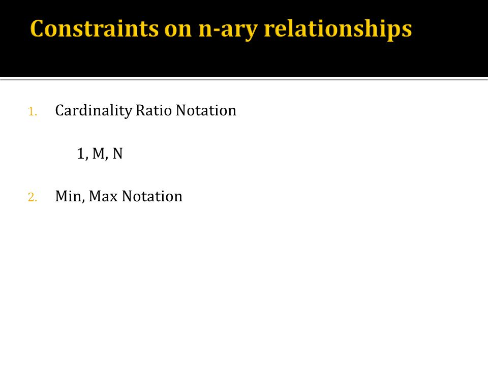 Constraints on n-ary relationships