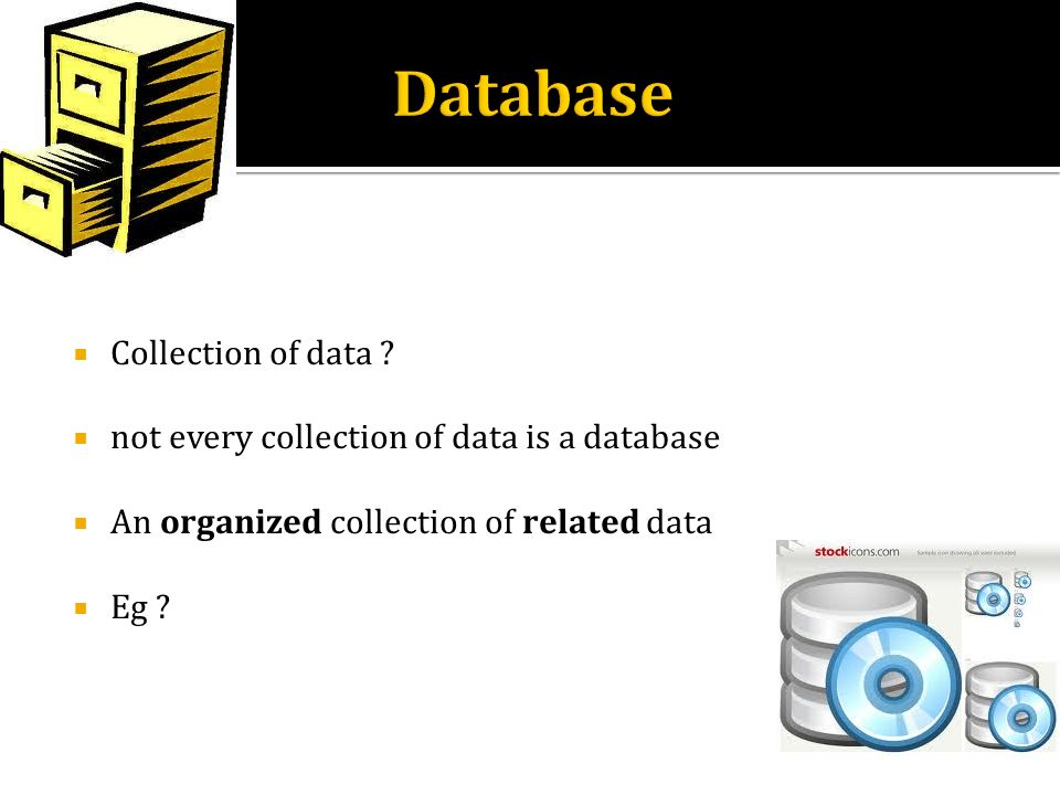 Database Collection of data