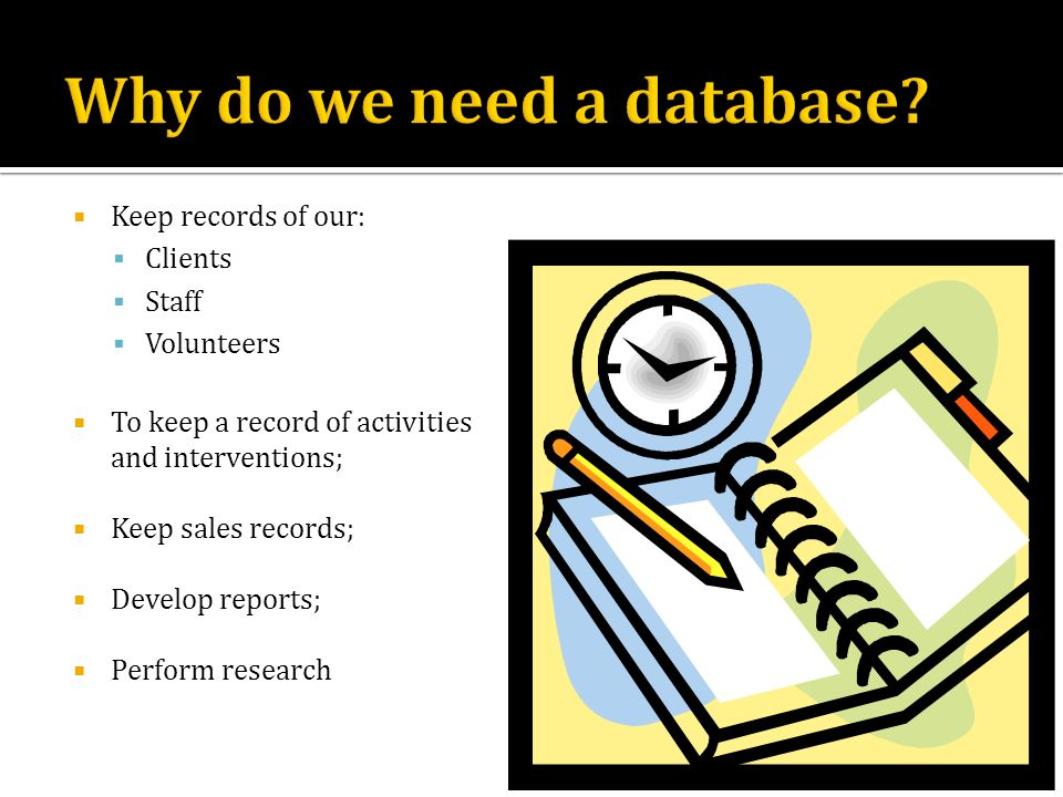 Why do we need a database