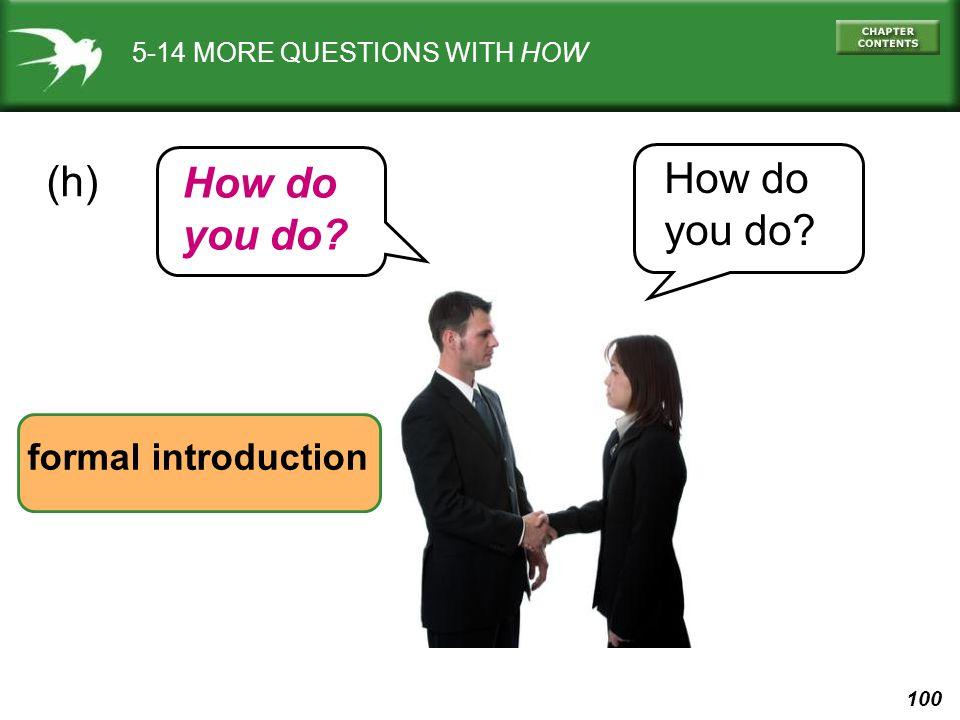 How do (h) How do you do you do formal introduction