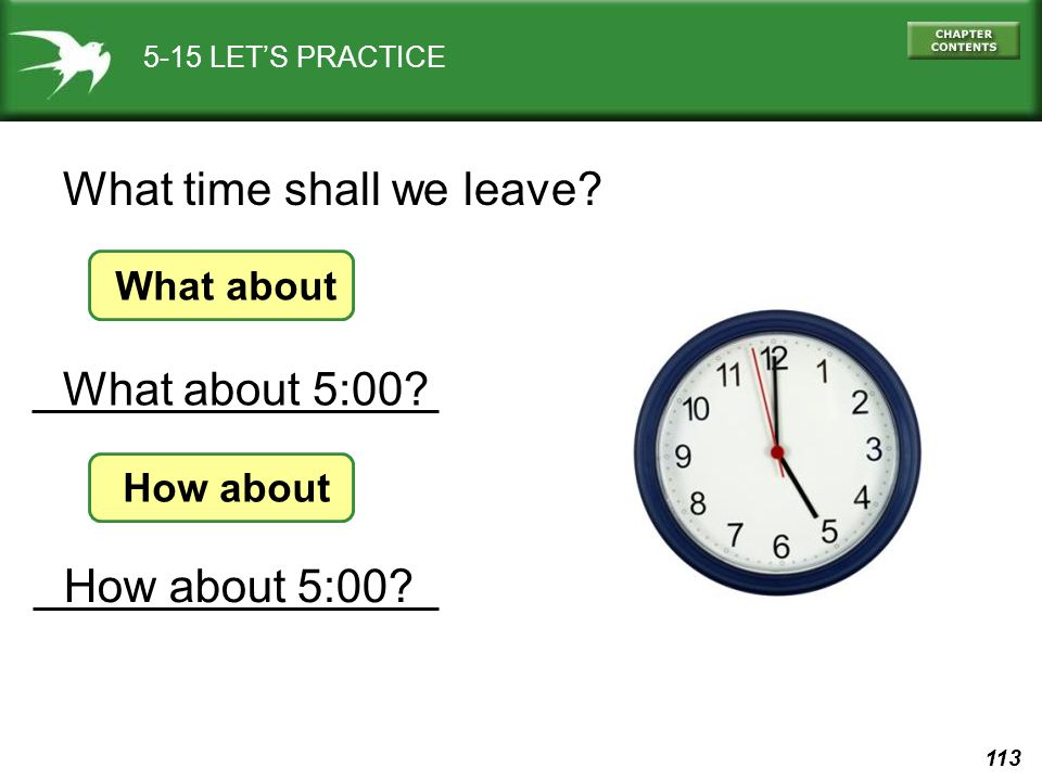 What time shall we leave