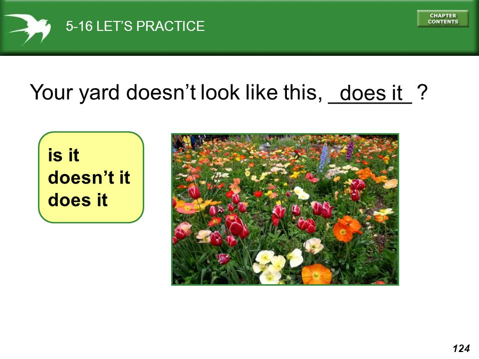 Your yard doesn't look like this, _______ does it