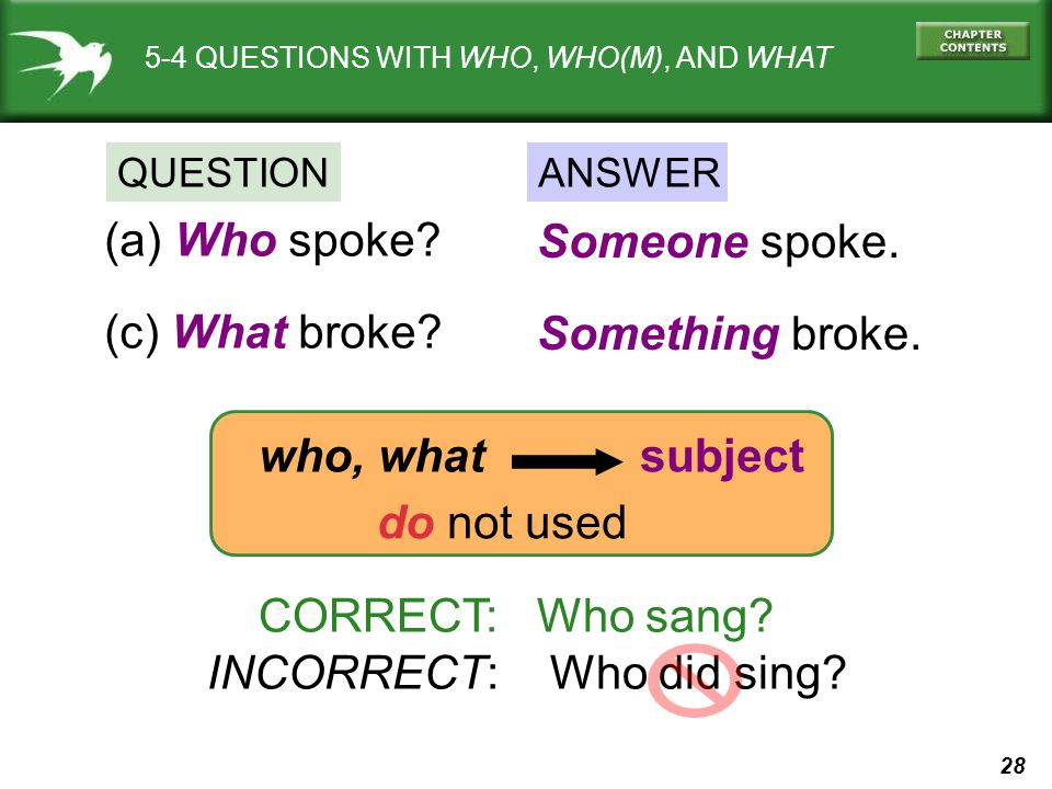 INCORRECT: Who did sing