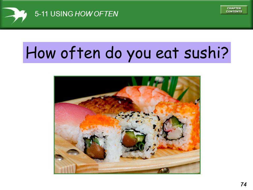 How often do you eat sushi