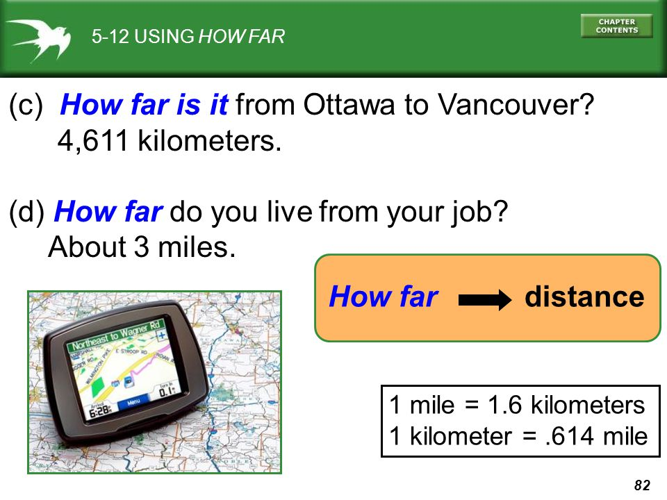 (c) How far is it from Ottawa to Vancouver 4,611 kilometers.