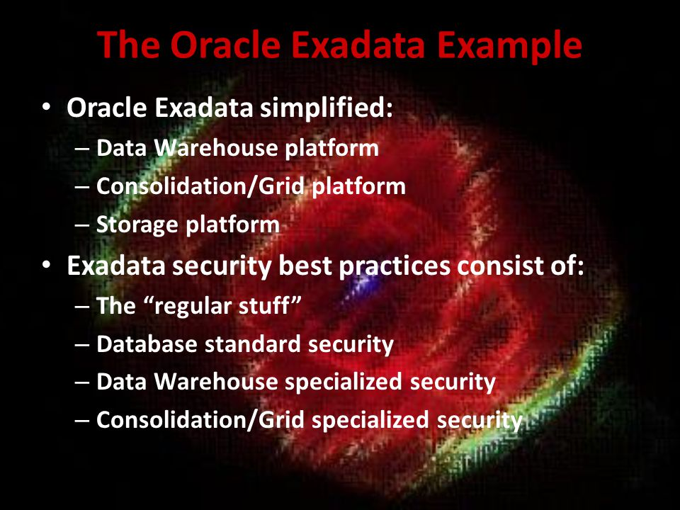 The Oracle Exadata Example