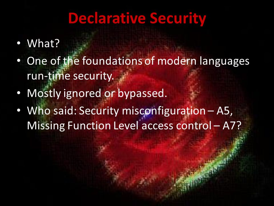 Declarative Security What
