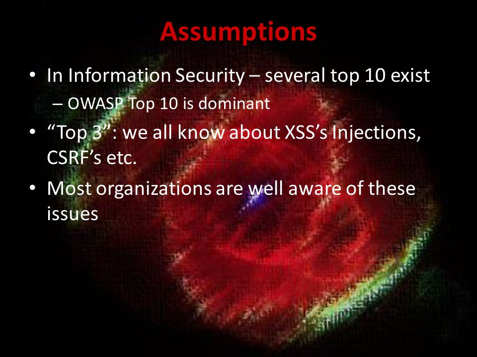 Assumptions In Information Security – several top 10 exist