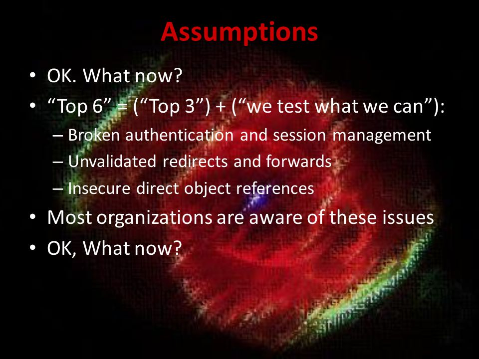 Assumptions OK. What now