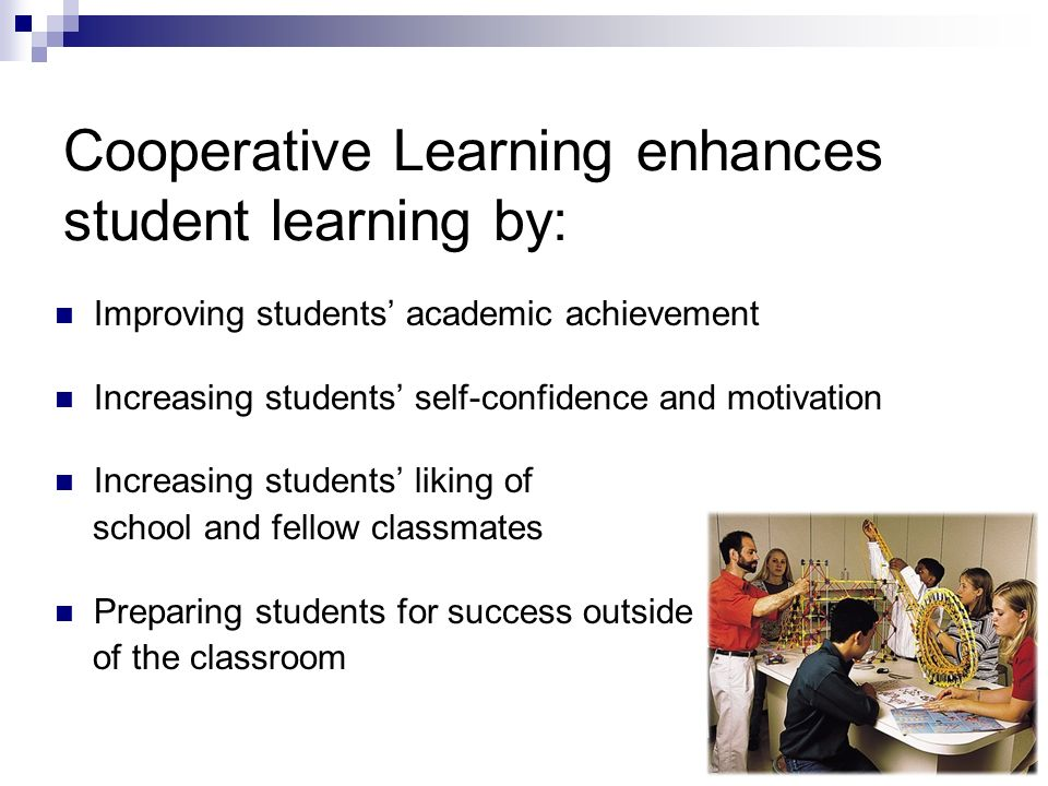 Cooperative Learning enhances student learning by: