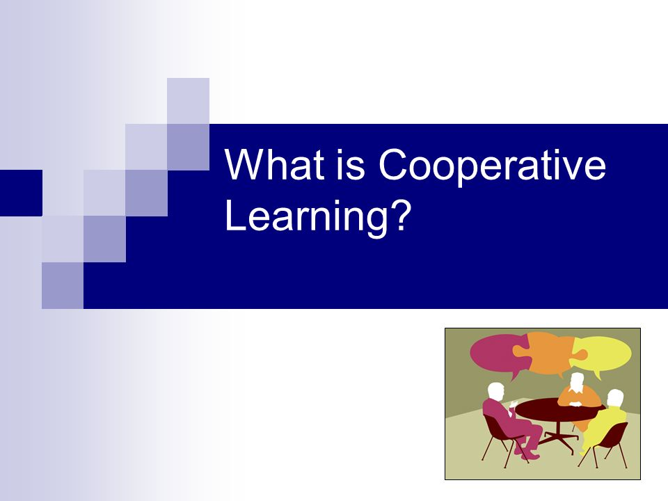 What is Cooperative Learning