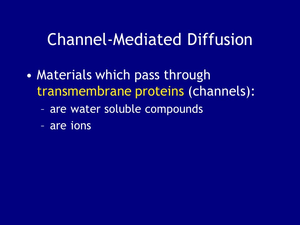 Channel-Mediated Diffusion