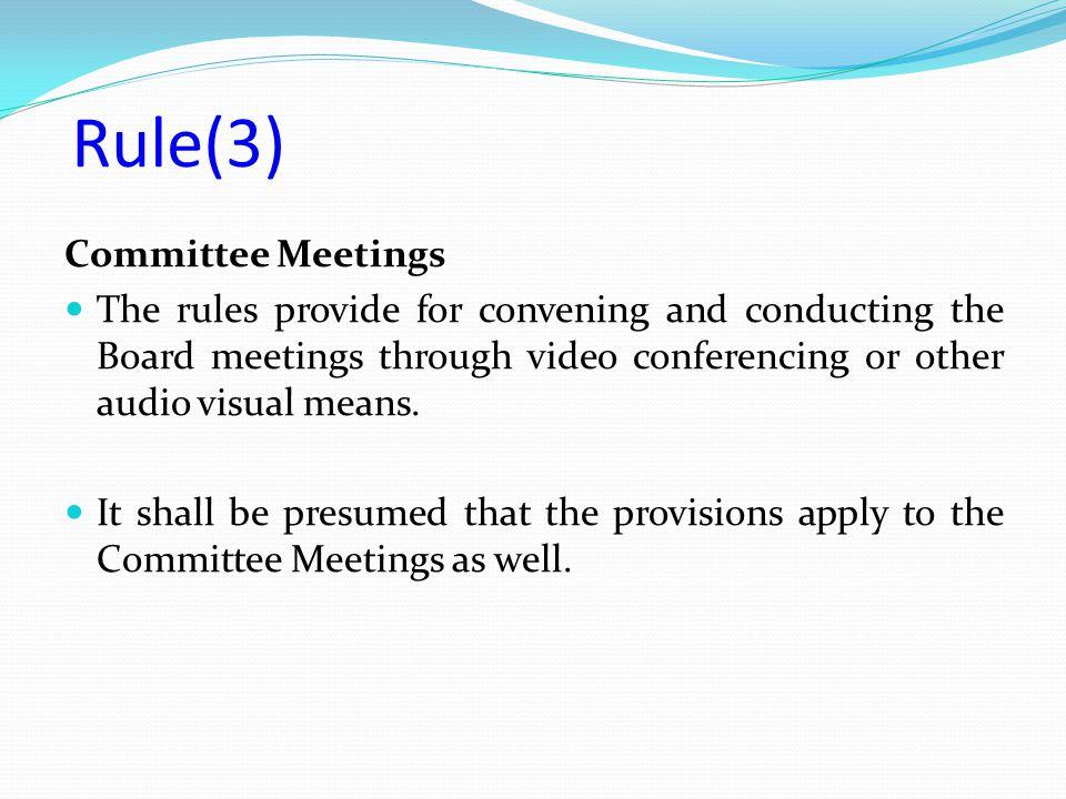 Rule(3) Committee Meetings
