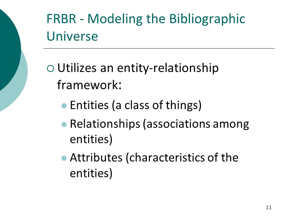 FRBR - Modeling the Bibliographic Universe