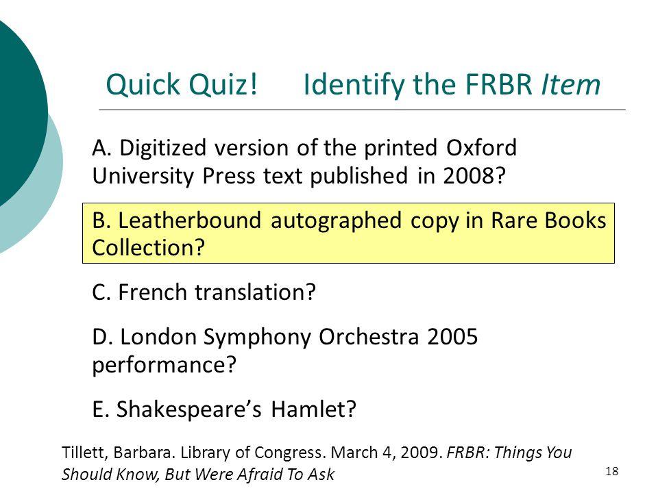 Quick Quiz! Identify the FRBR Item