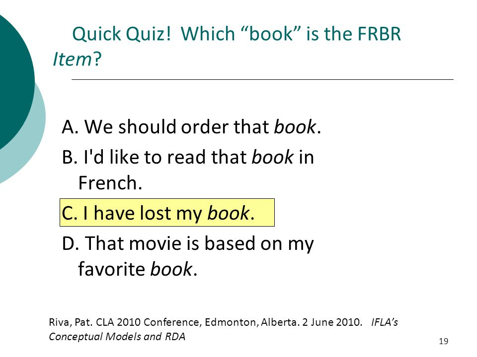 Quick Quiz! Which book is the FRBR Item