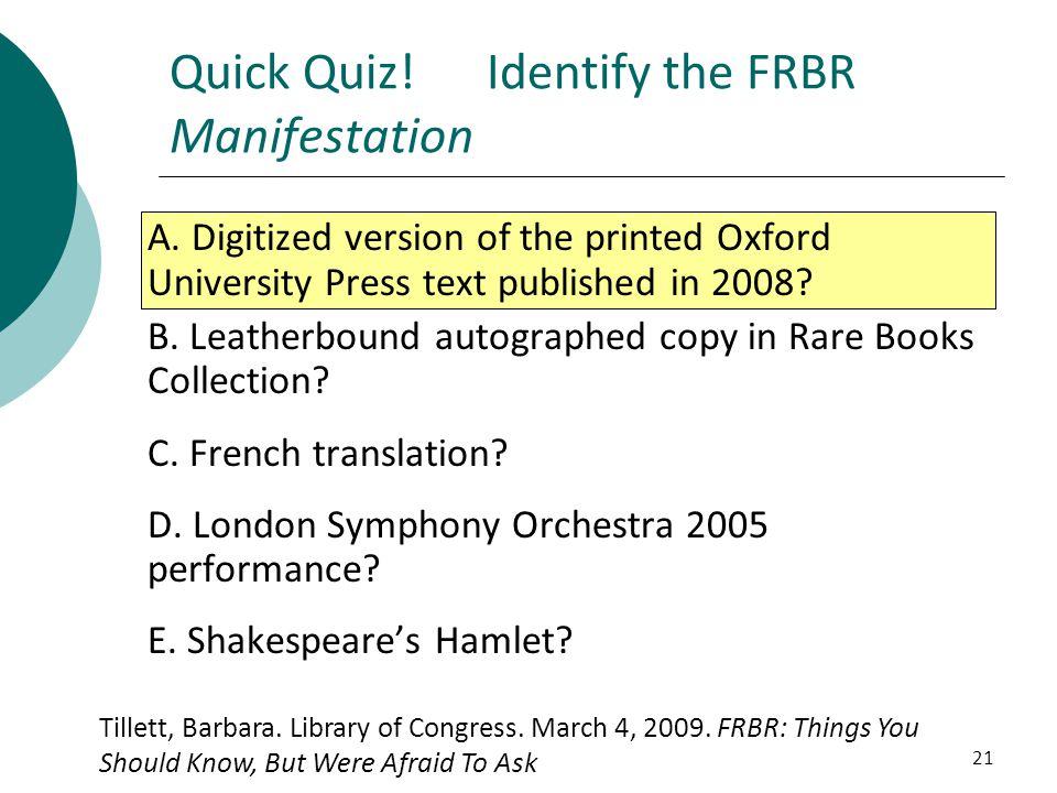 Quick Quiz! Identify the FRBR Manifestation