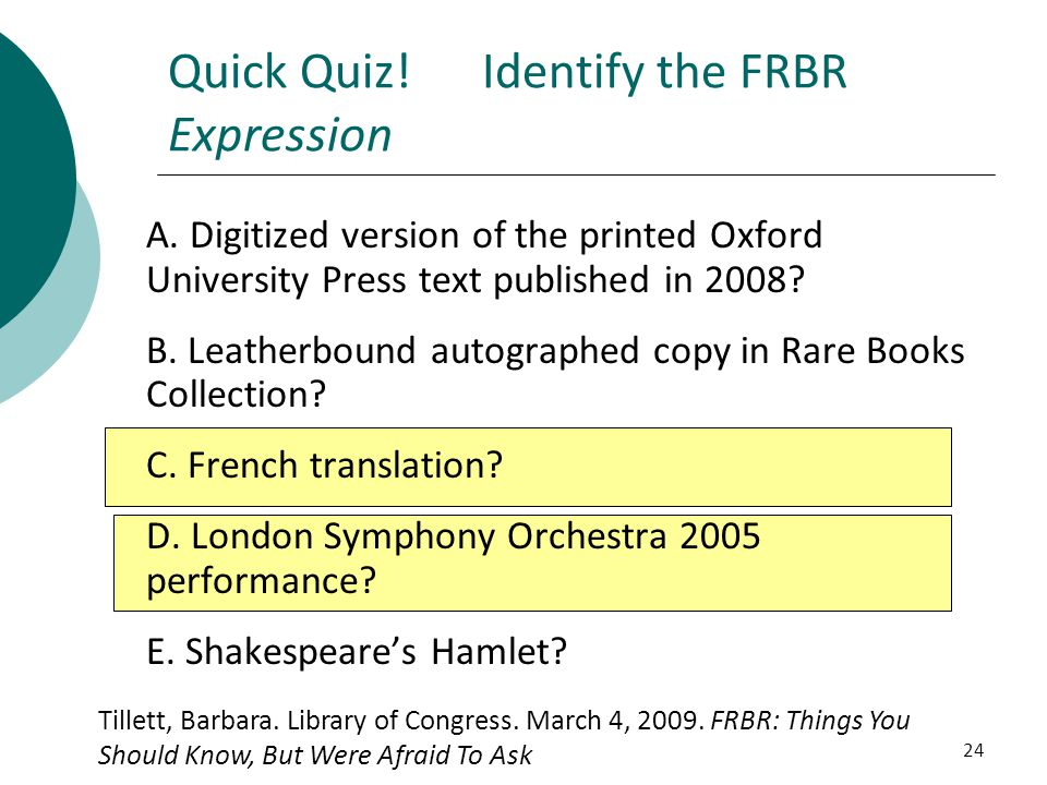 Quick Quiz! Identify the FRBR Expression