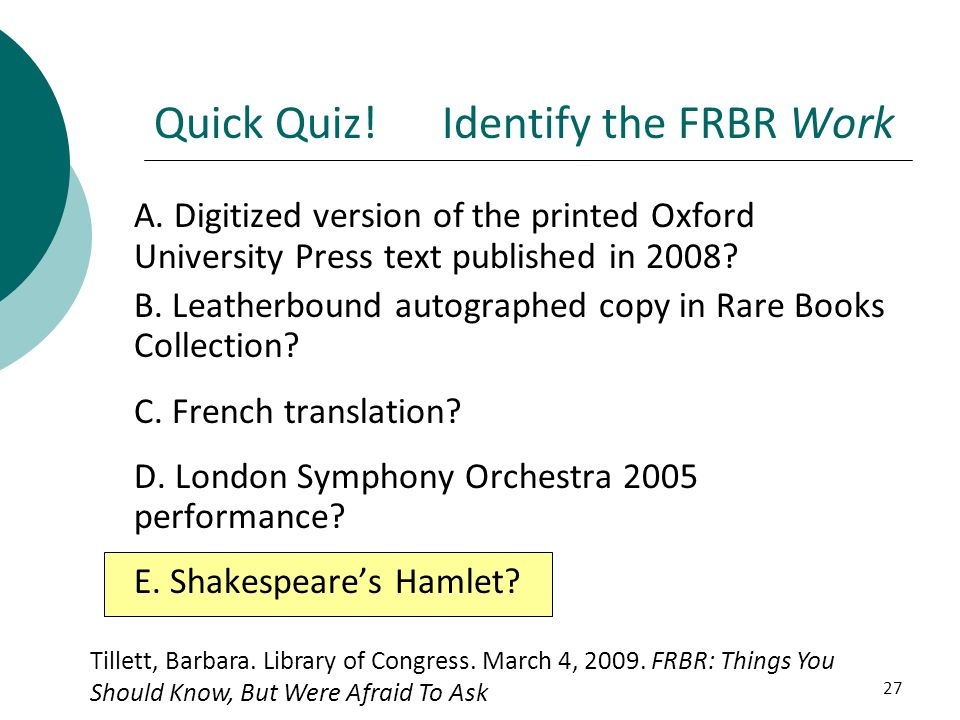 Quick Quiz! Identify the FRBR Work