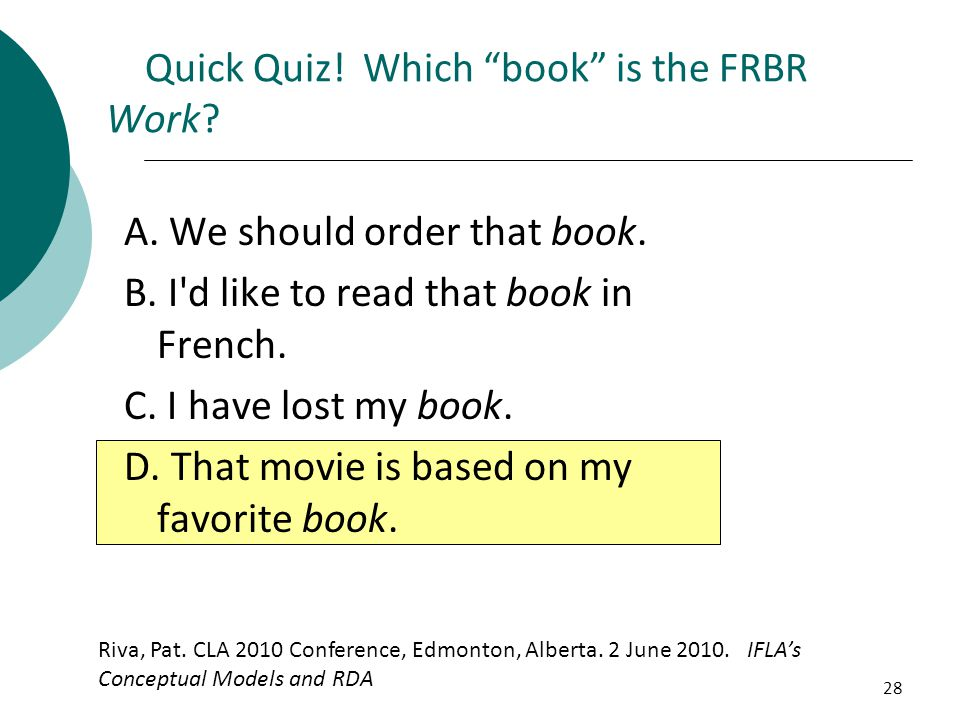 Quick Quiz! Which book is the FRBR Work
