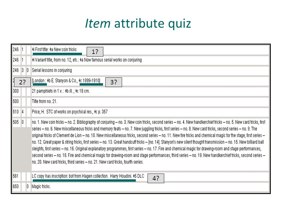 Item attribute quiz 1 2 3 LC copy information is the item attribute. 4