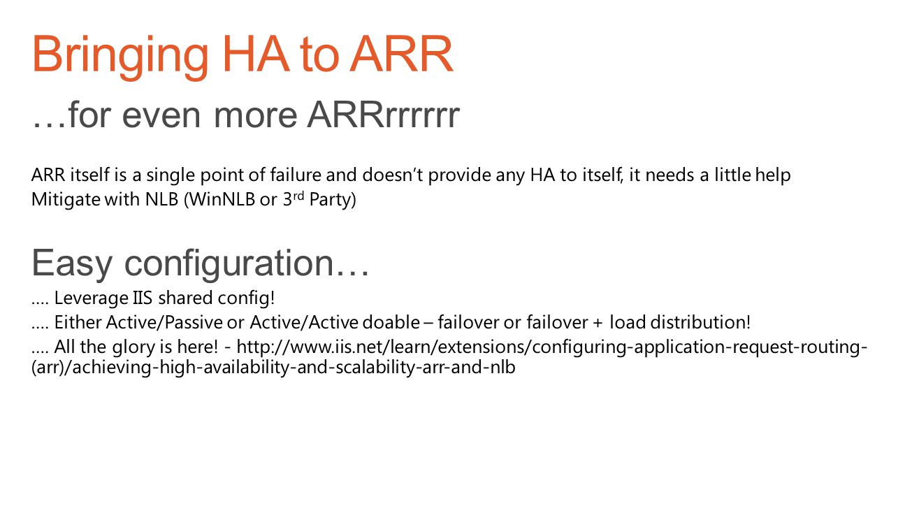 Bringing HA to ARR …for even more ARRrrrrrr Easy configuration…