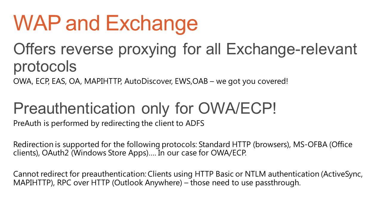 WAP and Exchange Offers reverse proxying for all Exchange-relevant protocols.