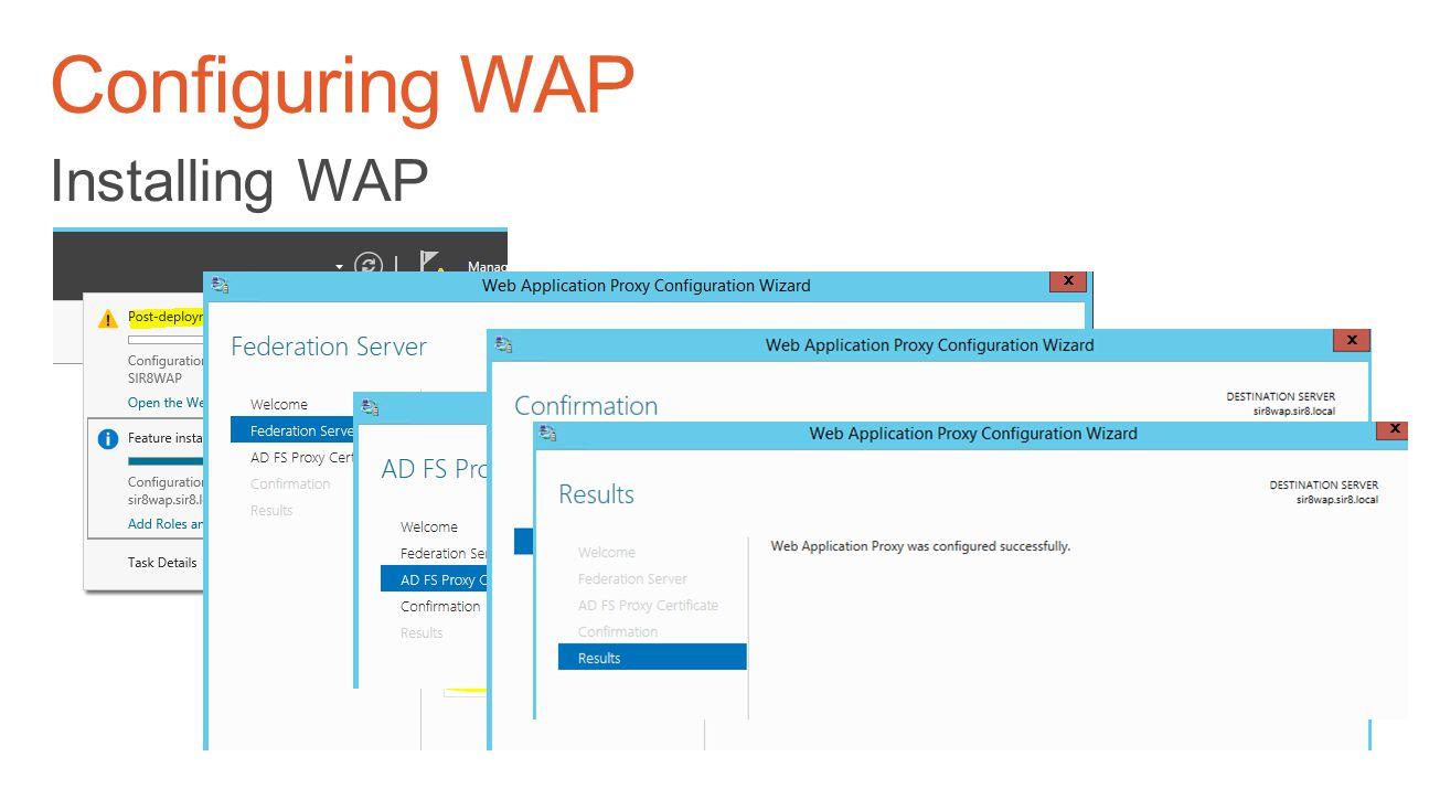 Configuring WAP Installing WAP TechReady 18 4/5/2017