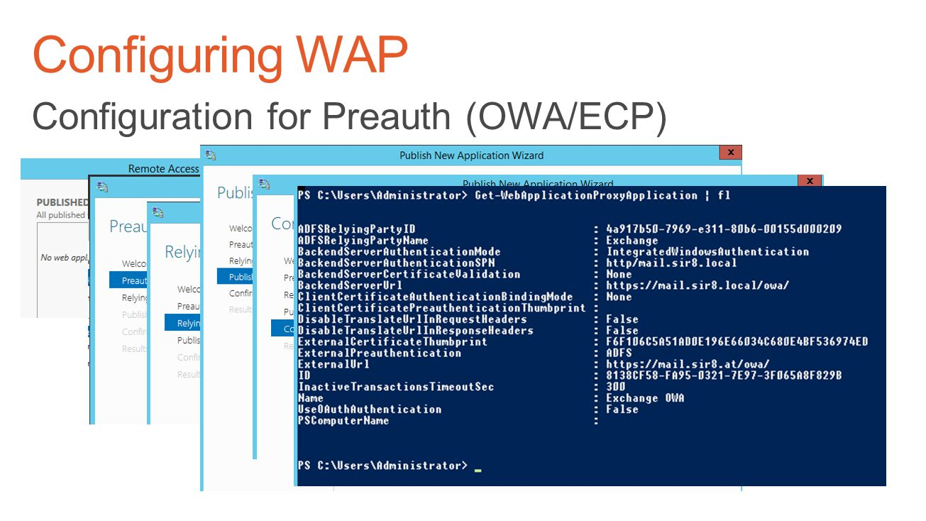 Configuring WAP Configuration for Preauth (OWA/ECP) TechReady 18